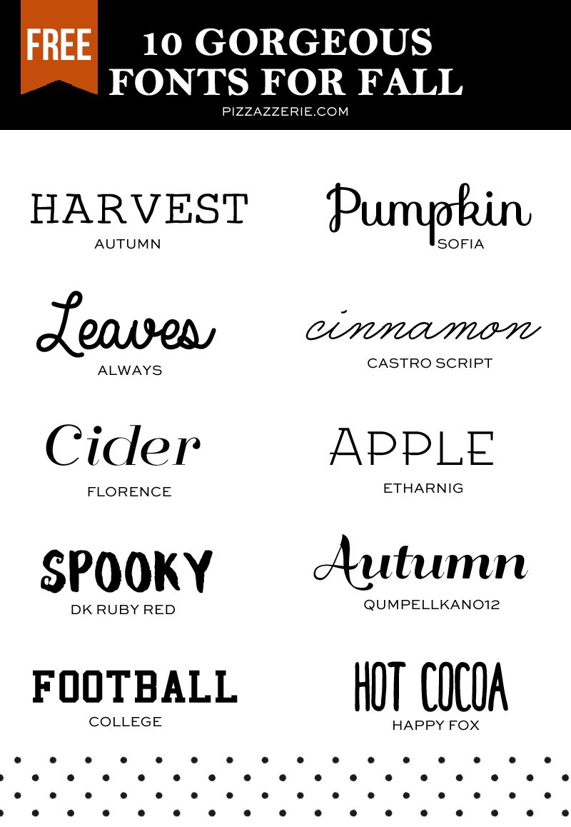 10 Fall Fonts To Download Now | Pizzazzerie - Free Printable Fonts No Download