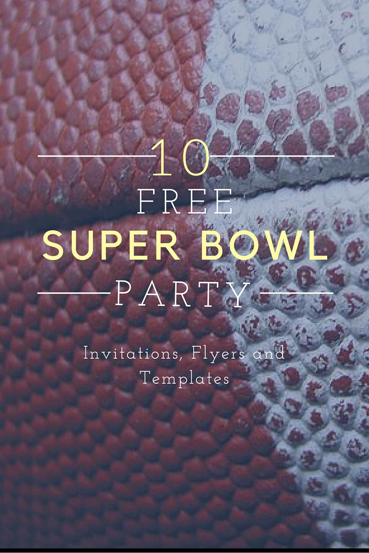 10 Free Super Bowl Party Invitations & Printable Flyer Templates ~ A - Free Printable Flyers For Parties
