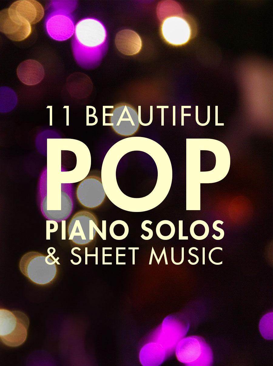11 Beautiful Pop Piano Songs - Artiden - Free Printable Piano Pieces