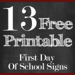 13 Free First Day Of School Printable Signs | 13 Free First Day Of   First Day Of School Printable Free
