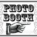 17 Photo Booth Sign Images   Free Printable Photo Booth Sign   Free Printable Photo Booth Sign