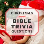 20 Fun Christmas Bible Trivia Questions   Free Printable Bible Trivia For Adults