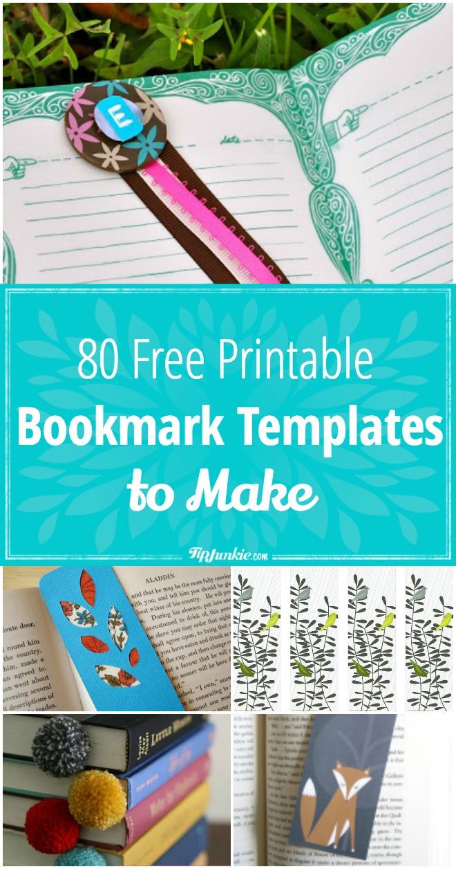 80 Free Amazing Bookmarks To Make {Free Printables} – Tip Junkie - Free Printable Bookmarks Templates