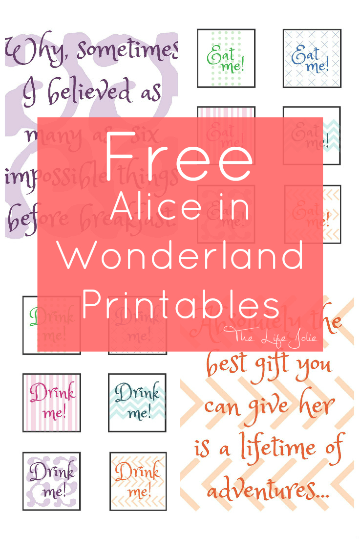 Alice In Wonderland Signs And Free Printables | The Life Jolie - Free Printable Party Signs
