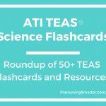 Ati Teas Science Flashcards | Prenursing Smarter   Free Printable Teas Study Guide