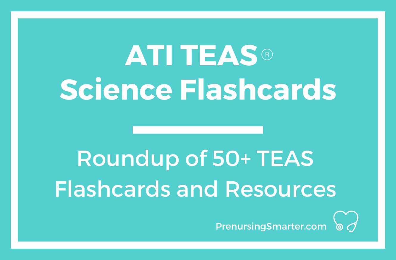 Ati Teas Science Flashcards | Prenursing Smarter - Free Printable Teas Study Guide