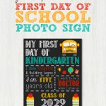 Back To School Sign Template And Tutorial   First Day Of School Printable Free