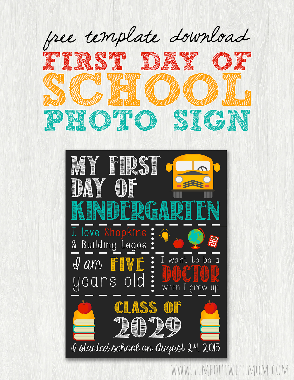 Back To School Sign Template And Tutorial - First Day Of School Printable Free