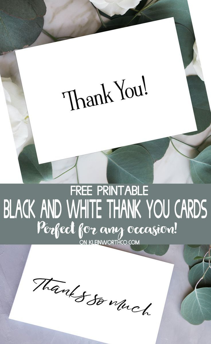 Black & White Thank You Cards - Free Printable For All Those That - Free Printable Cards For All Occasions