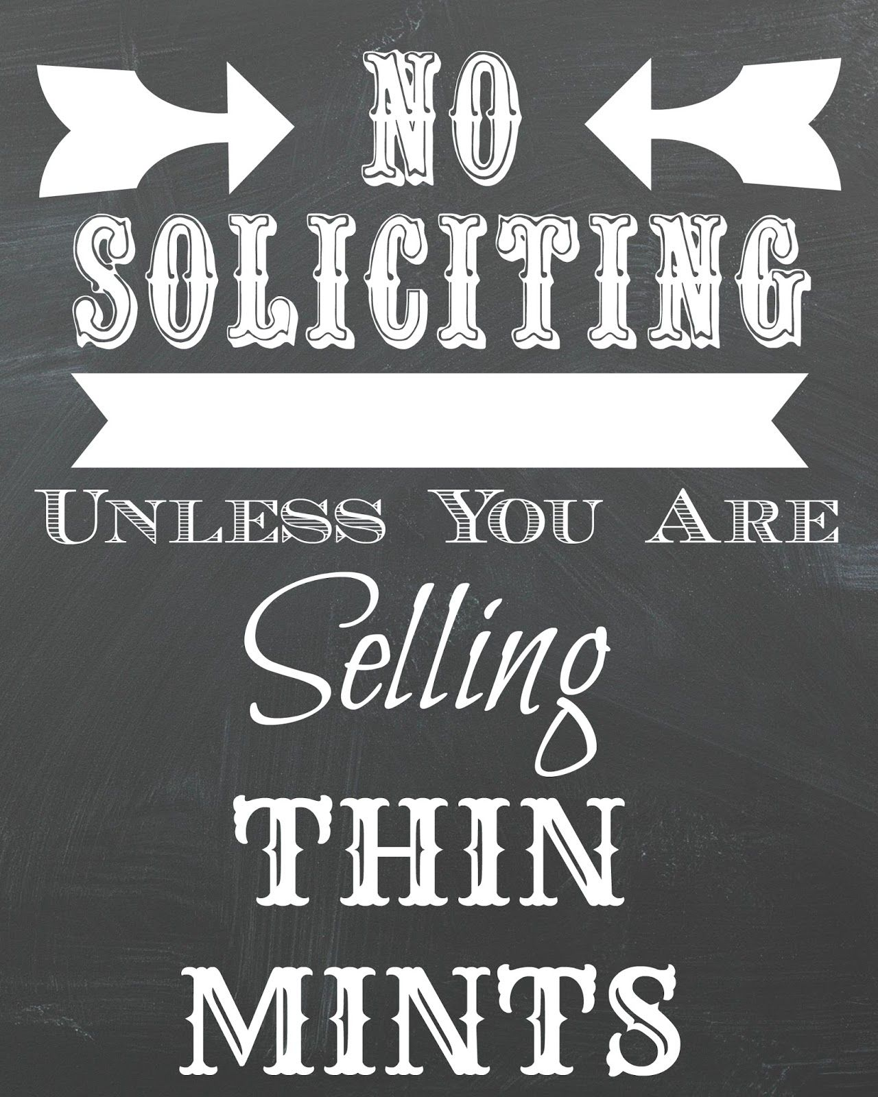 Dorothy Sue And Millie B's Too: Free No Soliciting Chalkboard - Free Printable No Soliciting Sign