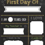 Editable First Day Of School Signs To Edit And Download For Free!   First Day Of School Printable Free