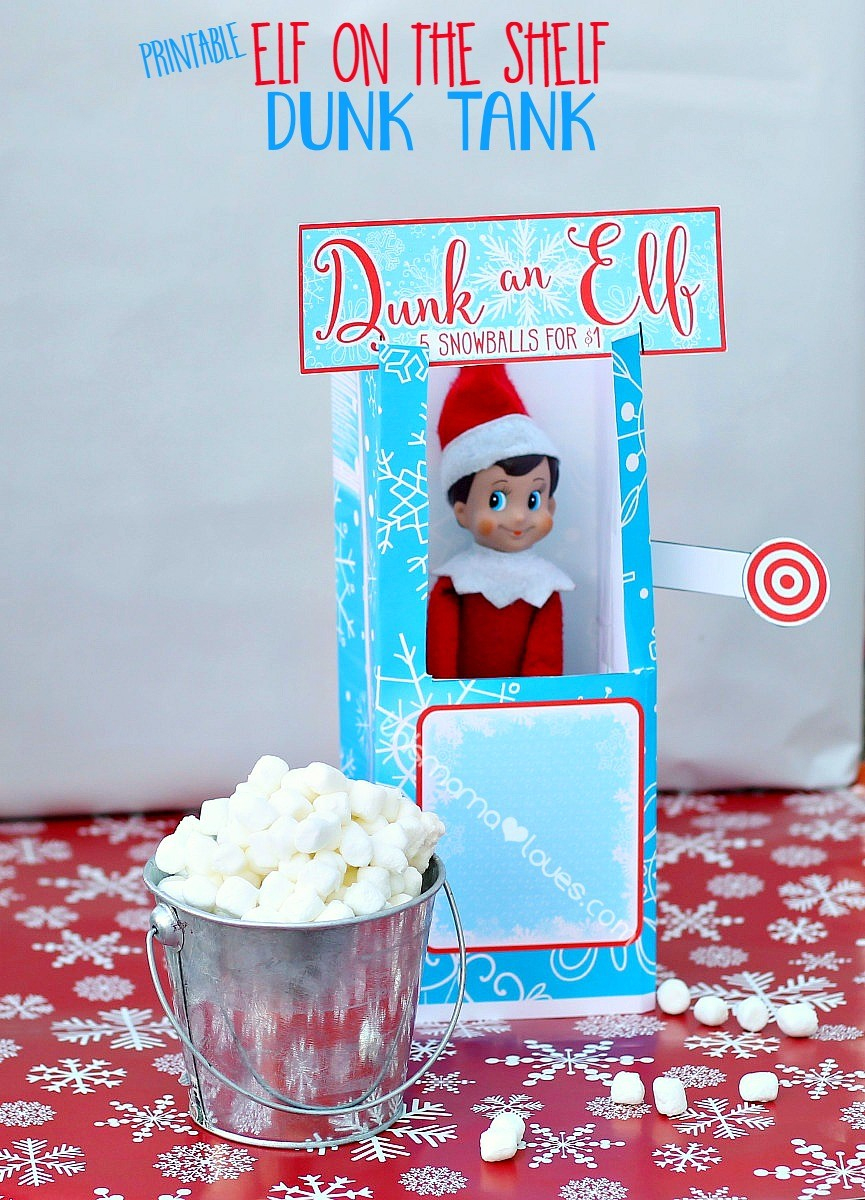 Elf On The Shelf Dunk Tank | This Mama Loves - Elf On The Shelf Kissing Booth Free Printable