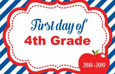 First Day Of School Sign – Free Printables – Behind The Scenes Belle – First Day Of Fourth Grade Free Printable