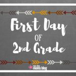First Day Of School Signs: Free Printable   First Day Of Second Grade Free Printable Sign