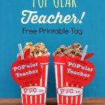 For A Very 'pop'ular Teacher Free Printable Tag For Teacher   Free Popcorn Teacher Appreciation Printable