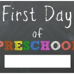 Free Back To School Printable Chalkboard Signs For First Day Of   First Day Of School Printable Free