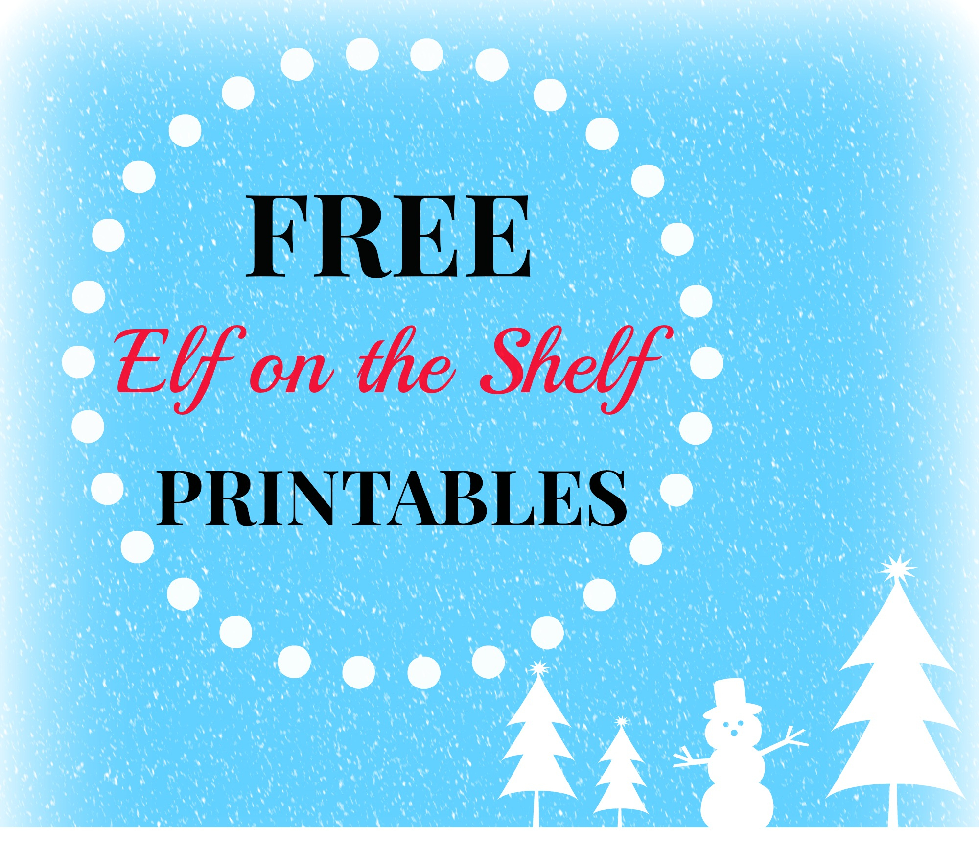 Free Elf On The Shelf Printables – Style With Nancy - Elf On The Shelf Kissing Booth Free Printable