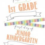 Free First Day Of School Printable Sign (+ Last Day Of School   First Day Of School Printable Free