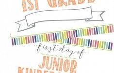 Free First Day Of School Printable Sign (+ Last Day Of School – First Day Of School Printable Free