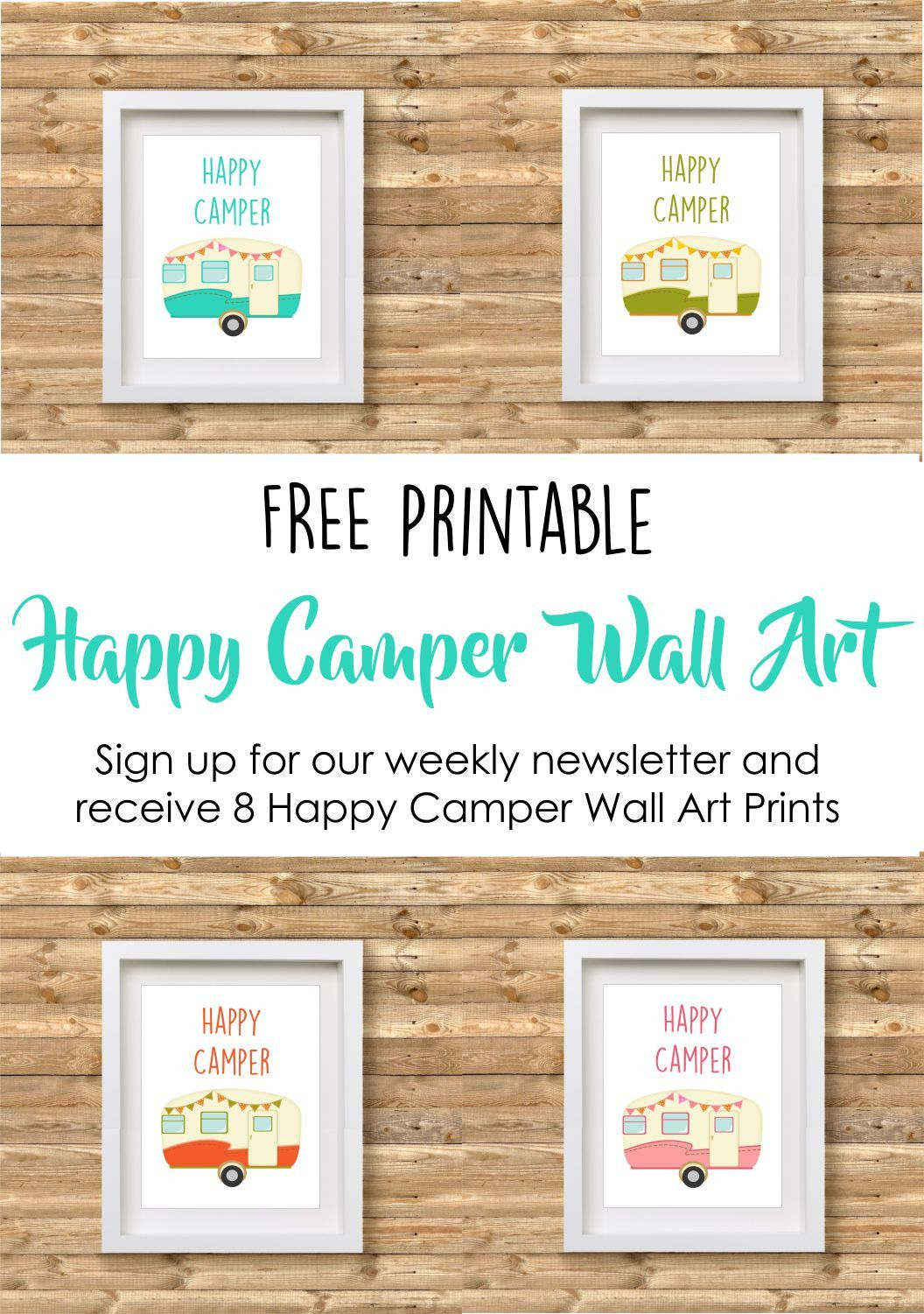 Free Happy Camper Printable Wall Art Visit Our Blog: Www - Free Printable Camping Signs