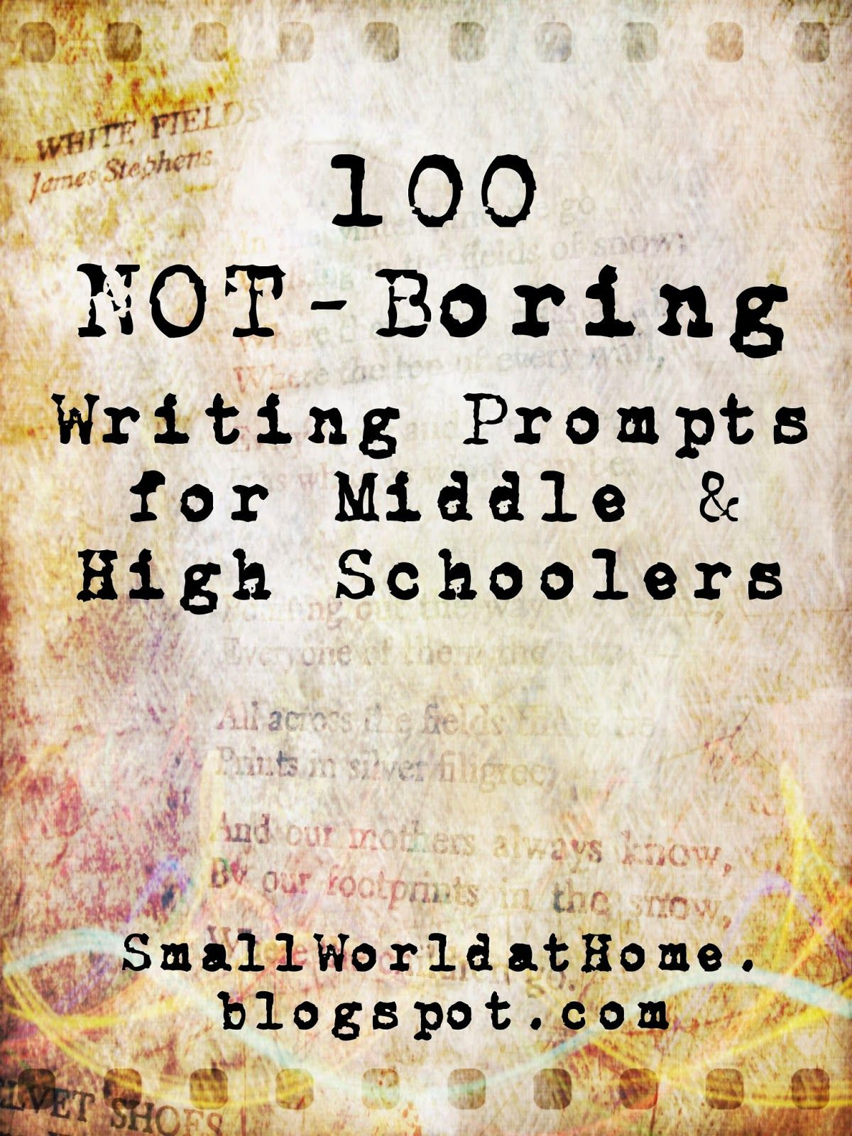 Free List Of 100 Not-Boring Writing Prompts For Middle And High - Free Printable Writing Prompts For Middle School