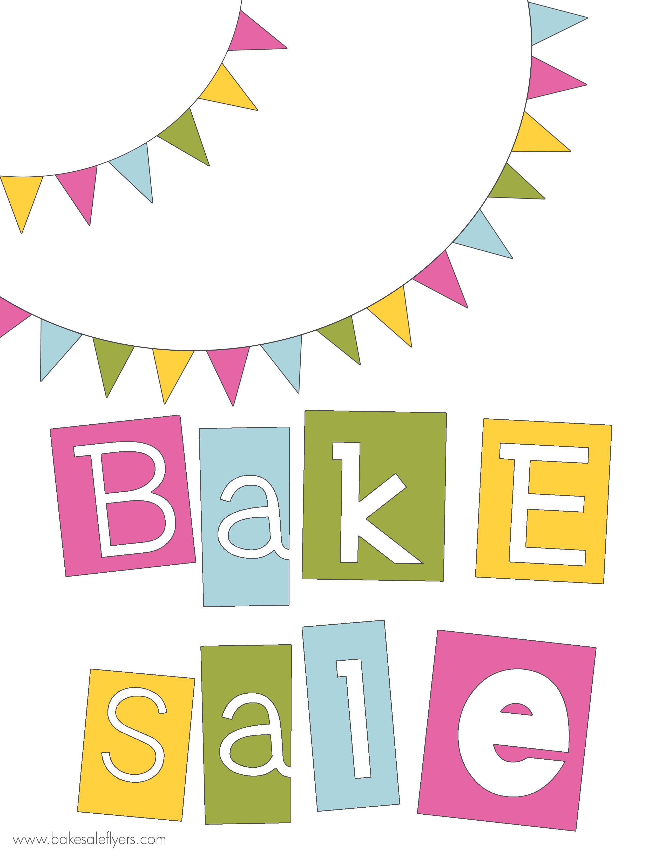 Free Printable Bake Sale Banner   Bake Sale Ideas   Pinterest   Bake - Free Printable Flyers