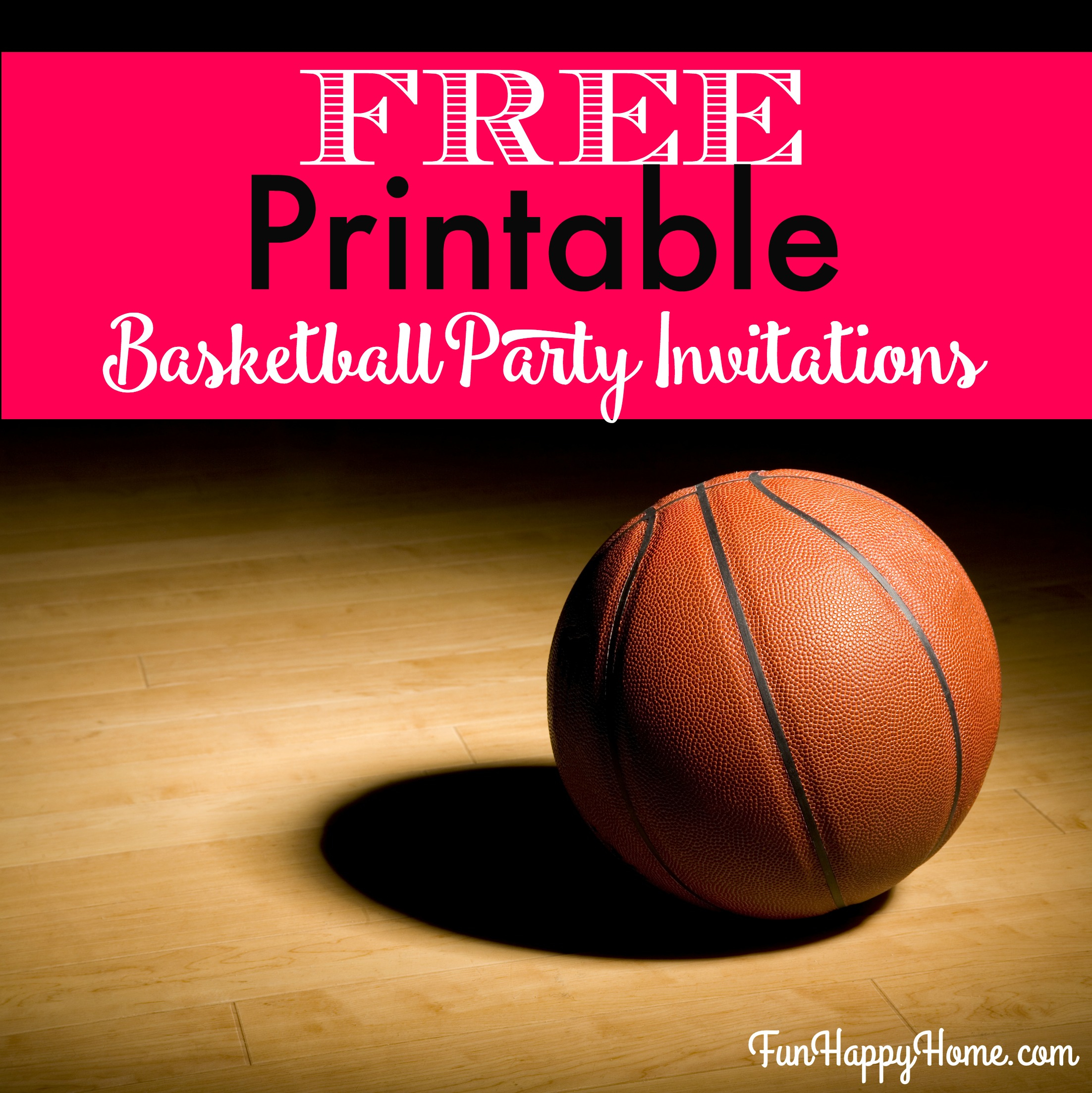 Free Printable Basketball Themed Party Invitations - Fun Happy Home - Basketball Invites Free Printable