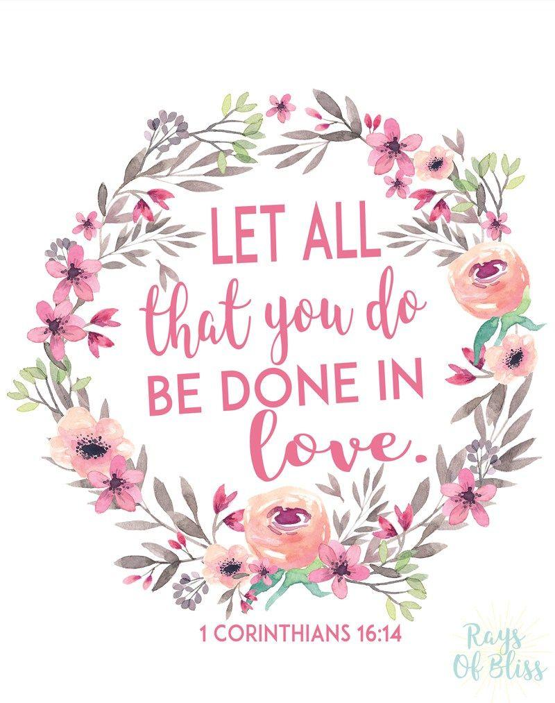 Free Printable Bible Verse 1 Corinthians 16:14 Let All That You Do - Free Printable Inspirational Bible Verses