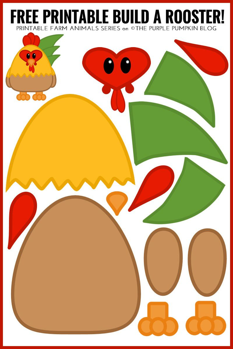 Free Printable Build A Rooster! / Printable Animals Series - Free Printable Farm Animals