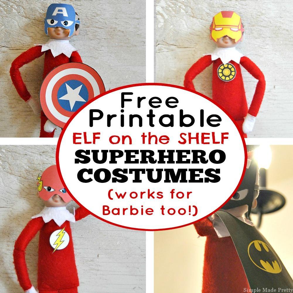 Free Printable Elf On The Shelf Superhero Costumes - Simple Made Pretty - Elf On The Shelf Free Printable Ideas