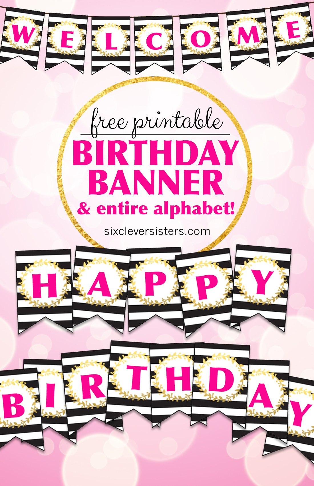 Free Printable Happy Birthday Banner And Alphabet - Six Clever Sisters - Printable Alphabet Letters Free Download