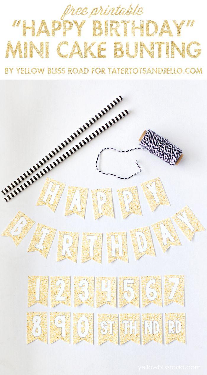 Free Printable Happy Birthday Mini Cake Bunting   Wantneedlove - Free Printable Happy Birthday Cake Topper