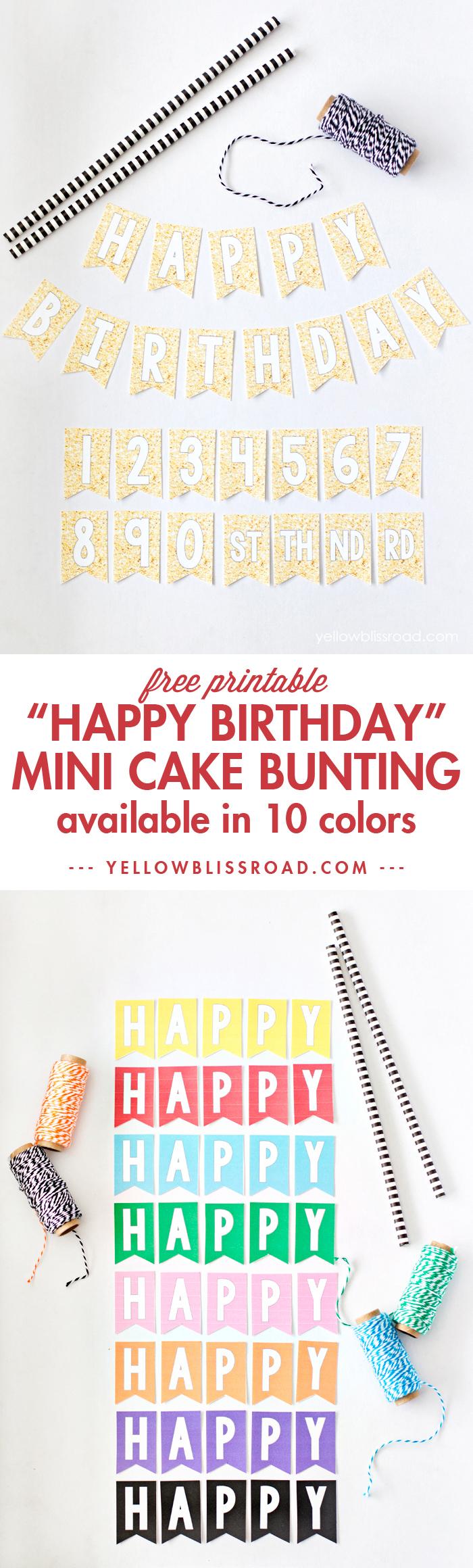 Free Printable Mini Birthday Bunting - Yellow Bliss Road - Free Printable Birthday Cake