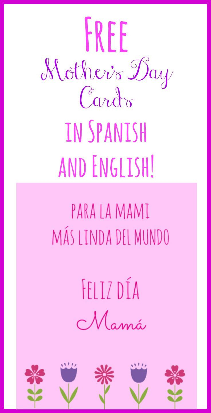 Free Printable Mother's Day Cards In Spanish And English | Mother's - Free Spanish Mothers Day Cards Printable