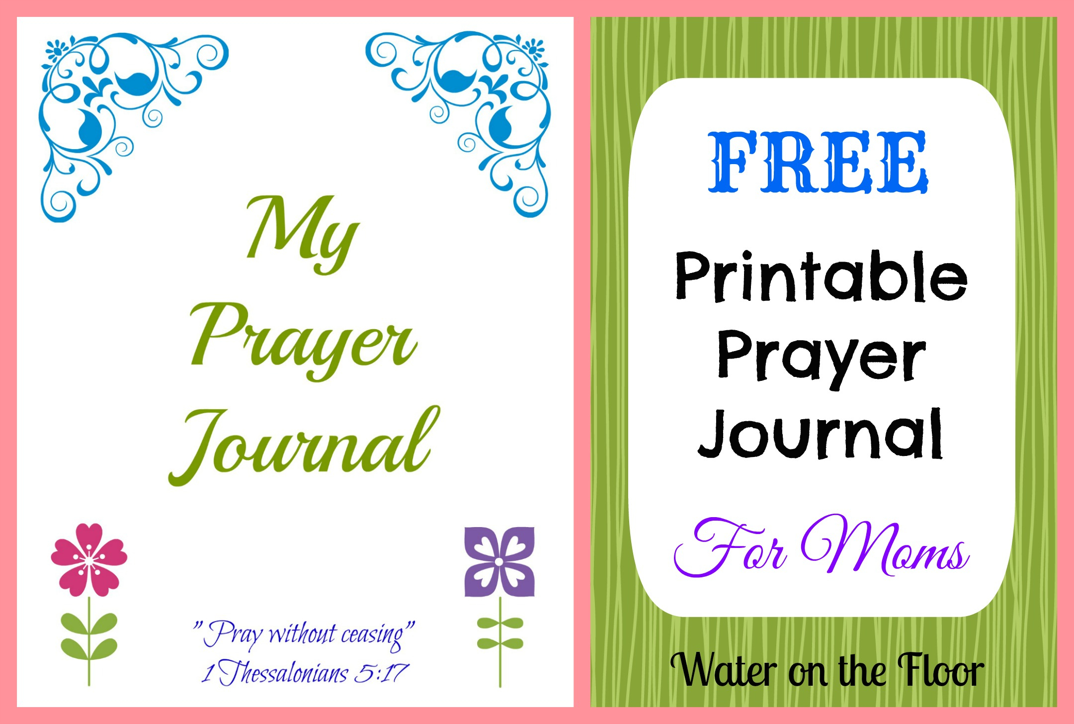 Free Printable Prayer Journal For Moms | Water On The Floor - Free Printable Prayer Journal