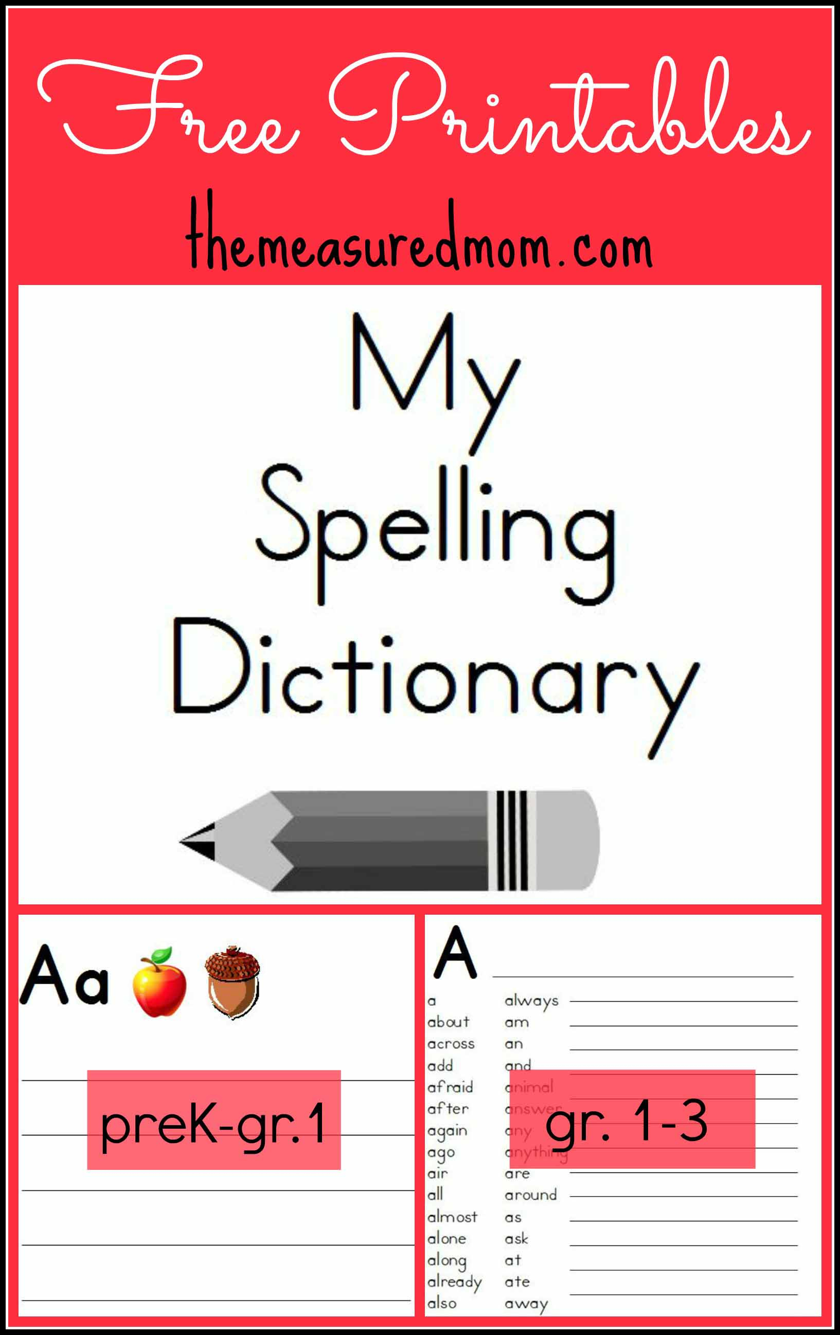 Free #printable #spelling #dictionaries - The Measured Mom021 - The - My Spelling Dictionary Printable Free