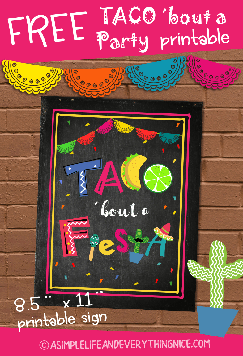 Free Taco 'bout A Fiesta Printable Sign | Fiesta | Free Taco, Taco - Free Printable Taco Bar Signs