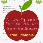Free Teacher Printable Questionnaire For End Of School Year   All About My Teacher Free Printable