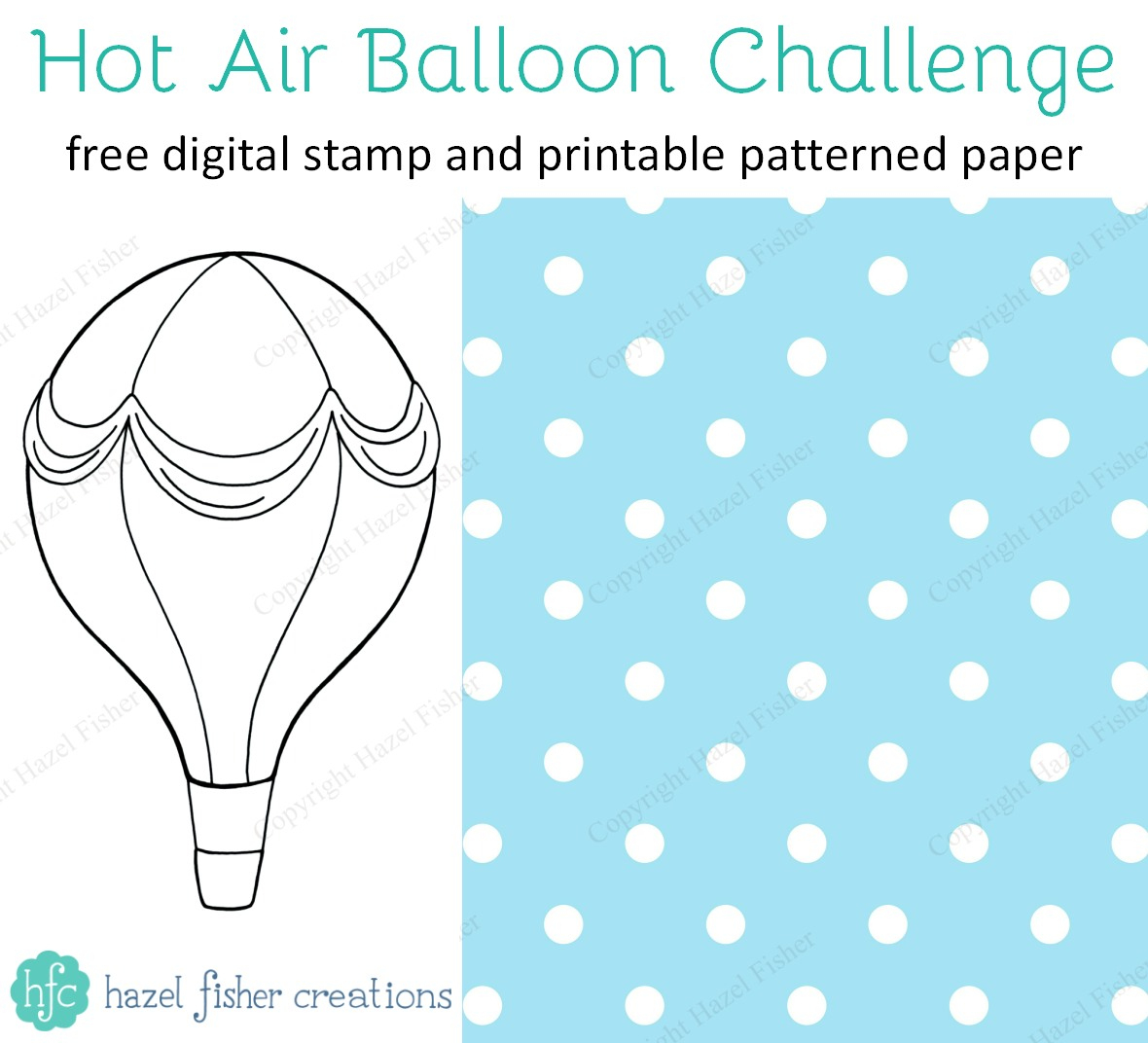Hazel Fisher Creations: Craft Challenge - Hot Air Balloons And Free - Free Printable Pictures Of Balloons