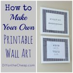 How To Make Your Own Printable Wall Art   Erin Spain   Make Your Own Tickets Free Printable