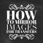 How To Reverse Images For Transfers!   The Graphics Fairy   Free Printable Mirrored Numbers