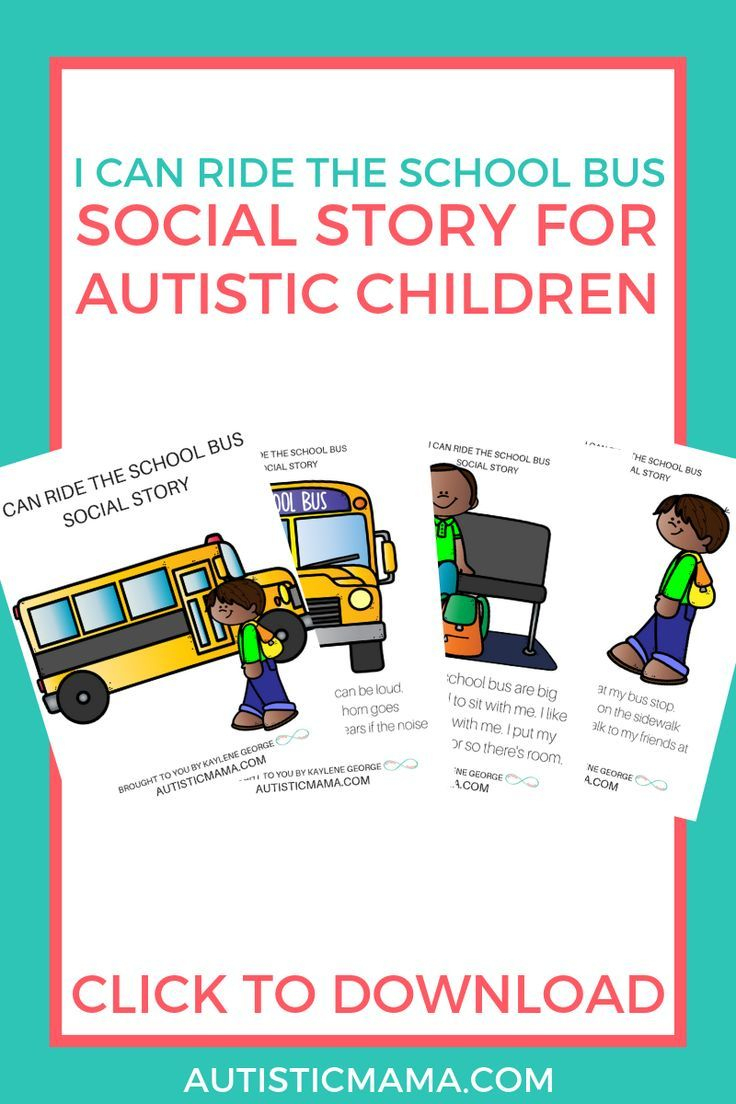 """I Can Ride The School Bus"""" Social Story For Autistic Children Free - Free Printable Social Stories For Kids"""