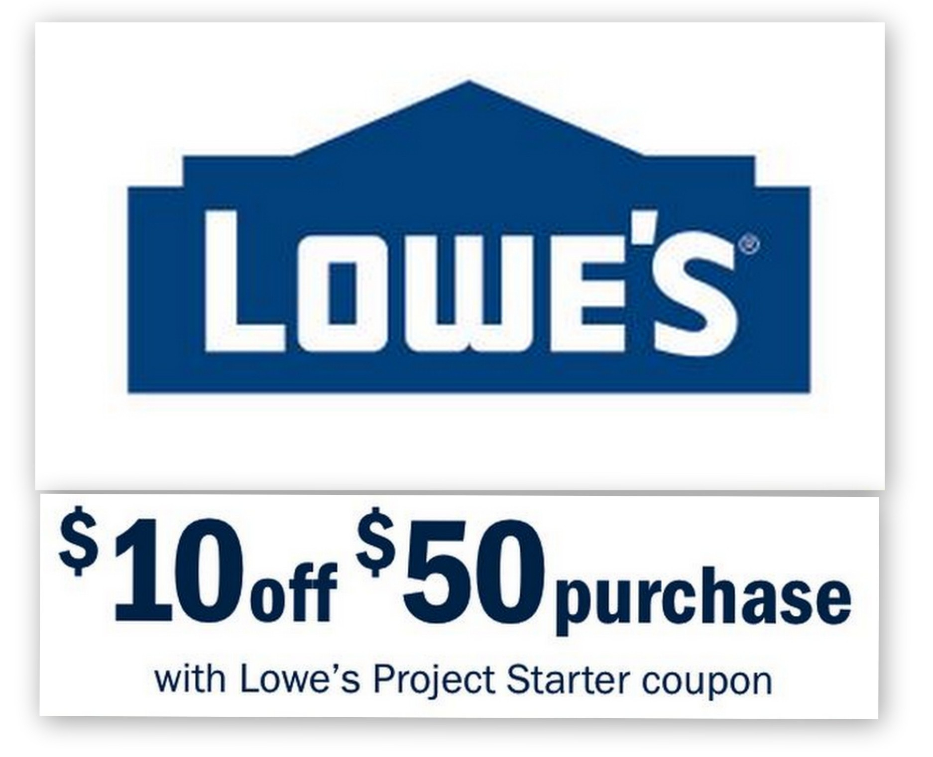 Lowes: $10 Off $50 Entire Purchase Printable Coupon - Free Printable Lowes Coupons