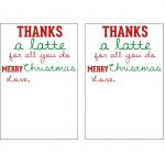 Mandie Starkey: Thanks A Latte | Diy Teacher Christmas Gift   Thanks A Latte Free Printable