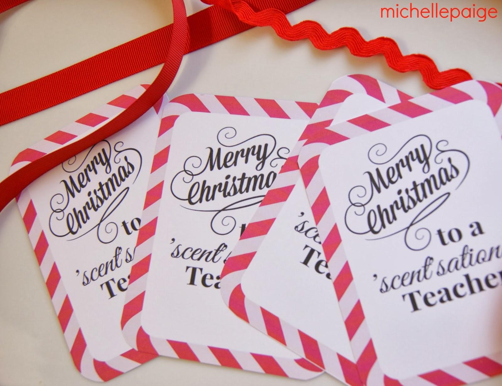 Michelle Paige Blogs: Quick Teacher Soap Gift For Christmas - Scentsational Teacher Free Printable