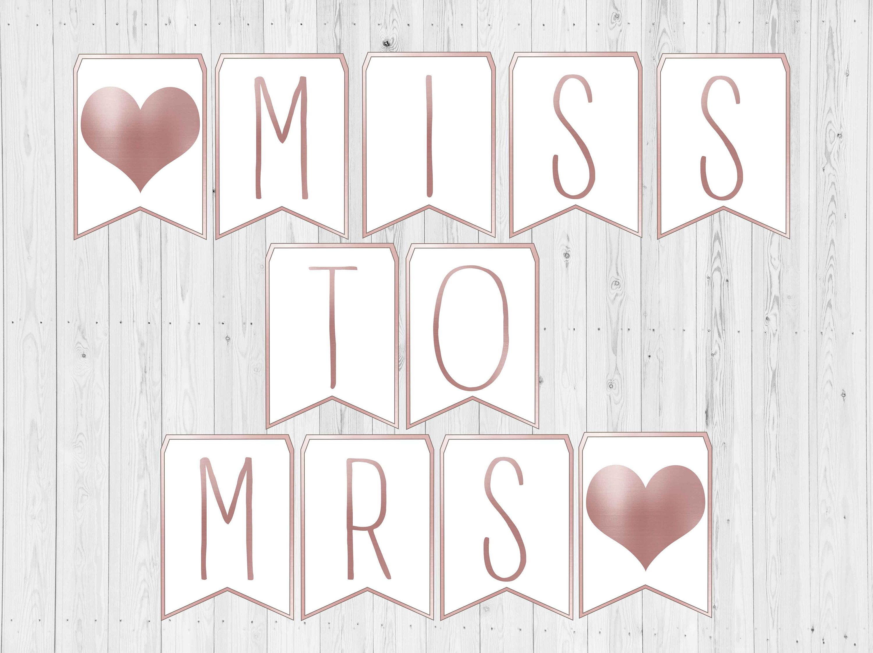 Miss To Mrs Banner. Bridal Shower Banner Printable. Letter Banner - Free Printable Miss To Mrs Banner