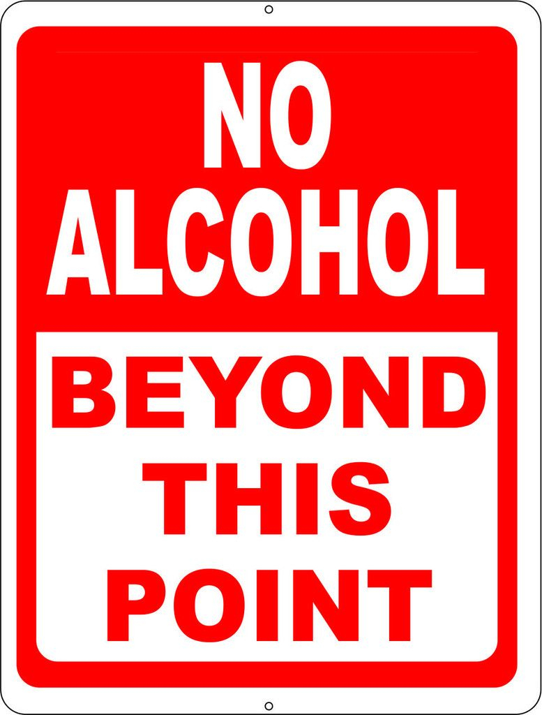 "No Alcohol Beyond This Point Sign | ""fav. Qoutes "" 