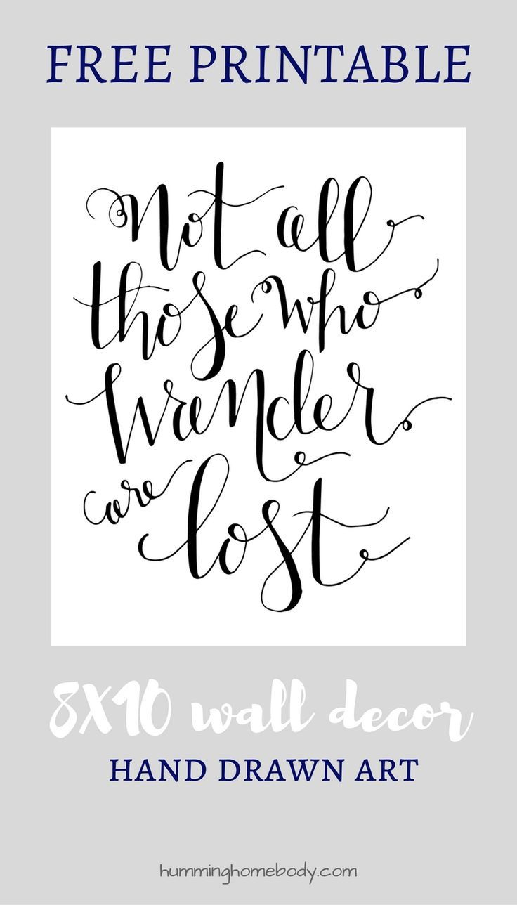 Not All Those Who Wander Are Lost Printable | Cricut | Pinterest - Free Printable Wall Art 8X10