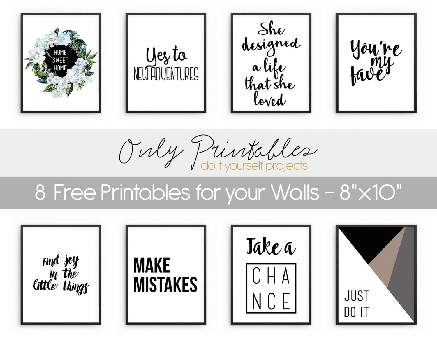 Only Printables | 8 Free Printables For Your Walls - Free Printable Art