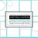 Printable Writing Paper For Kids  Twenty Versions Of Lined Paper To   Free Printable Writing Paper For Adults